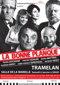 Affiche La Bonne PLanque Tramelan Les Amis du Boulevard Romand