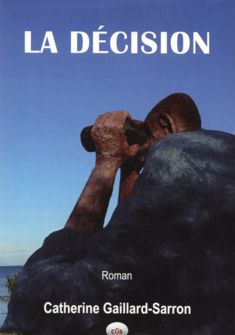 Couverture du roman La Décision
