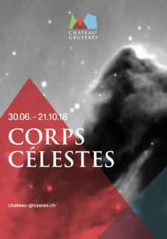 Affiche de l'expostiion Corps Célestes au Château de Gruyères Château de Gruyères