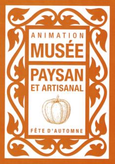 Fête d'automne Musée paysan et artisanal