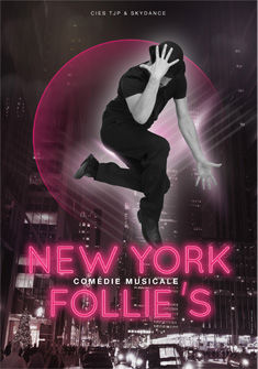 Affiche New York Follie's TJP