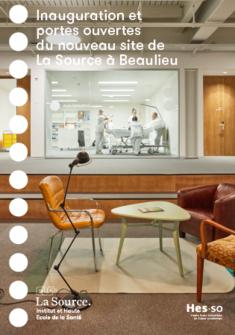 Inauguration et portes ouvertes du nouveau site de La Source à Beaulieu
