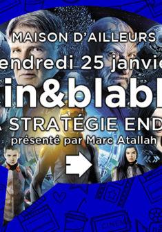 Cin&blabla 25 janvier: La Stratégie Ender MdA