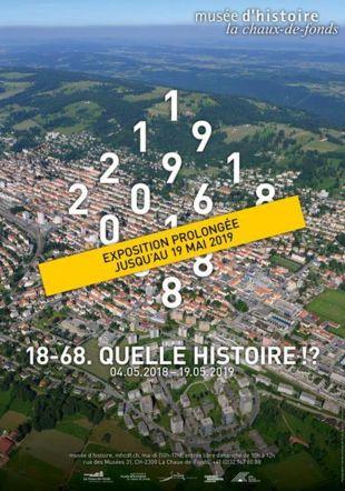 """""""18-68. QUELLE HISTOIRE !?"""" Musée d'histoire"""