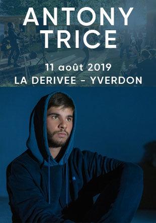 Antony Trice à La Dérivée, Yverdon - 11 aout 2019 Swissartistsproductions