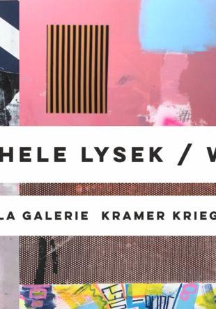 Flyer Exposition Michele Lysek La Galerie Kramer Krieg