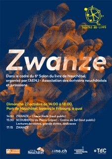 Affiche Zwanze pour le 6e Salon du livre de Neuchâtel Théâtre des lunes