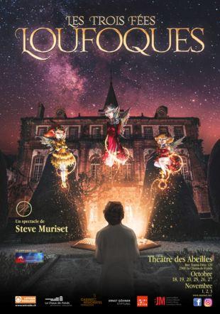 """Affiche officielle du spectacle """"Les Trois Fées Loufoques"""" Muriset"""