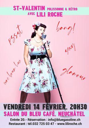 St-Valentin haute en couleurs avec Lili Roche Mathieu Spohn