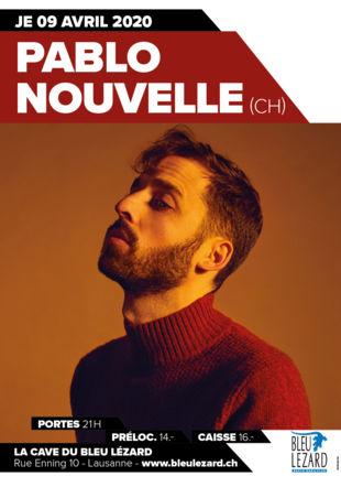 LIVE: PABLO NOUVELLE (CH) - Bleu Lézard