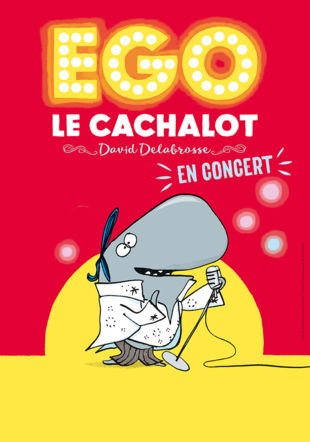 Concert Ego le cachalot
