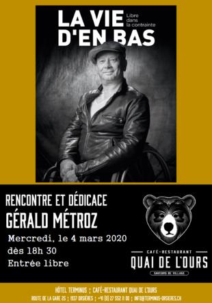 Rencontre & Dédicace - Gérald Métroz - La vie d'en bas
