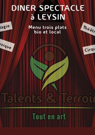 Talents & Terroir et ses dîners-spectacles de l'été Talents & Terroir