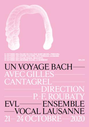 Un Voyage Bach avec Gilles Cantagrel © Ensemble Vocal Lausanne