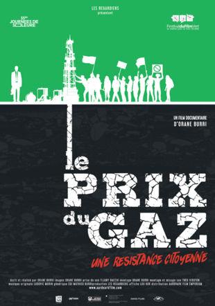 Affiche du film Le Prix du Gaz-une résistance citoyenne @oraneburri