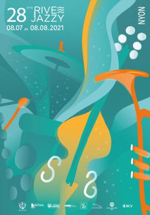 Affiche 28ème Rive Jazzy - du 8 juillet au 8 août 2021 Rive Jazzy