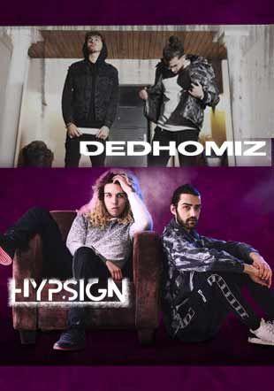 DEDHOMIZ & HYPSIGN Live @Dukes Bar SAP