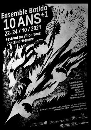 Festival 10 ans + 1 Ensemble Batida Hecatombe Editions
