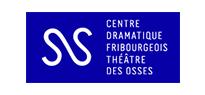 Théâtre des Osses, Centre dramatique fribourgeois
