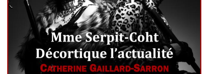 """Vernissage du roman """"mme Serpit-Coht décortique l'actualité"""" Catherine Gaillard-Sarron"""
