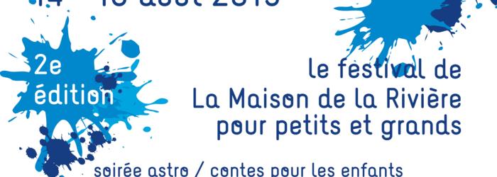 Affiche du Festival La Maison de la Rivière