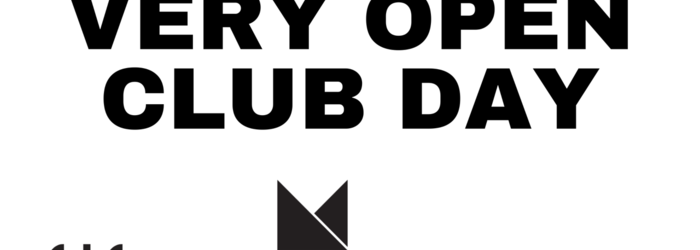 Very Open Club Day Very Open Club Day