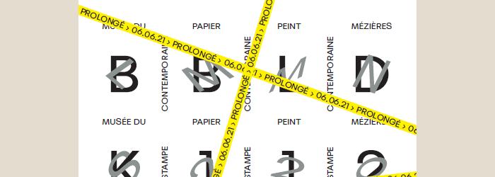 Affiche avec date de prolongation Musée papier peint