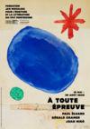 « Paul Éluard, Gérald Cramer, Joan Miró | À toute épreuve » À toute épreuve, maquette. Fundació Joan Miró, Barcelone © Successió Miró / 2020, Pro Litteris, Zurich / Editions Gallimard | Graphisme : Karen Ichters
