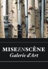 Galerie Mise en Scène - Morges ©mes
