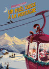 Un Noël suisse à la montagne chez Schilliger Garden Centre Schilliger SA